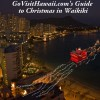 Waikiki Christmas 2012&ndash;Special Holiday Dining &amp; Events
