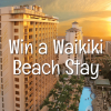 Win a Hawaii stay at the Embassy Suites-Waikiki Beach Walk
