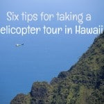 Six tips for Hawaii helicopter tour