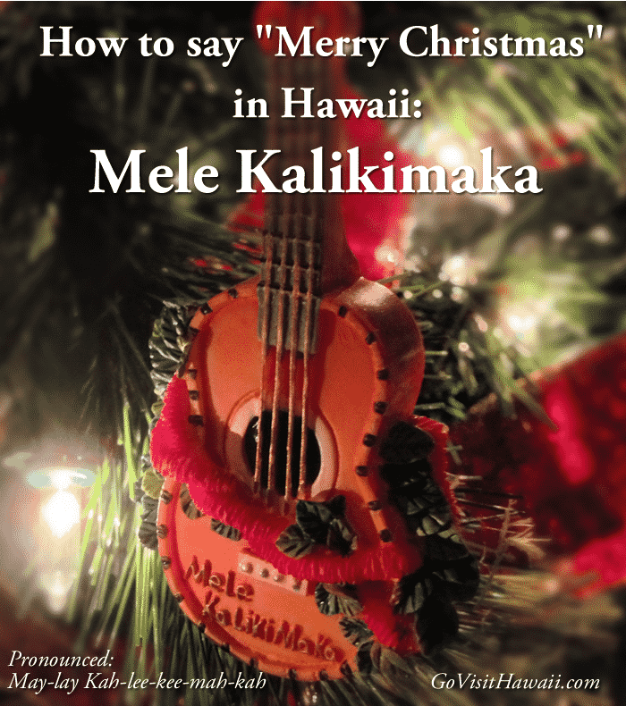 "How to say ""Merry Christmas"" in Hawaii"