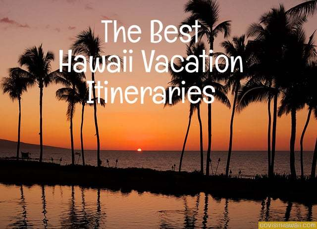 Best 7-day Hawaii Vacation Itineraries & Travel Planners ...