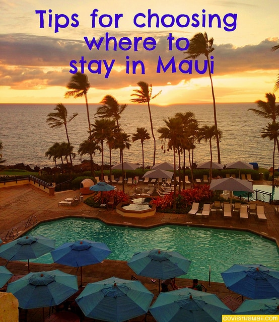 Maui Where To Stay Go Visit Hawaii