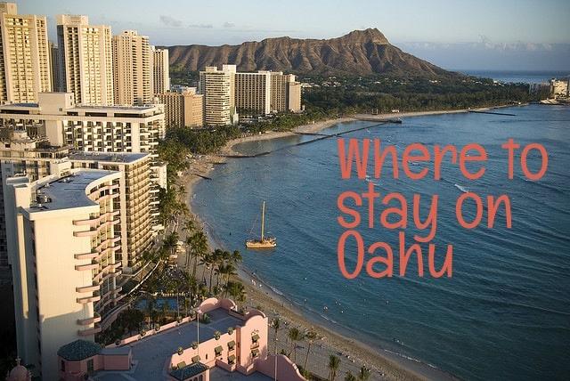 Oahu where to stay