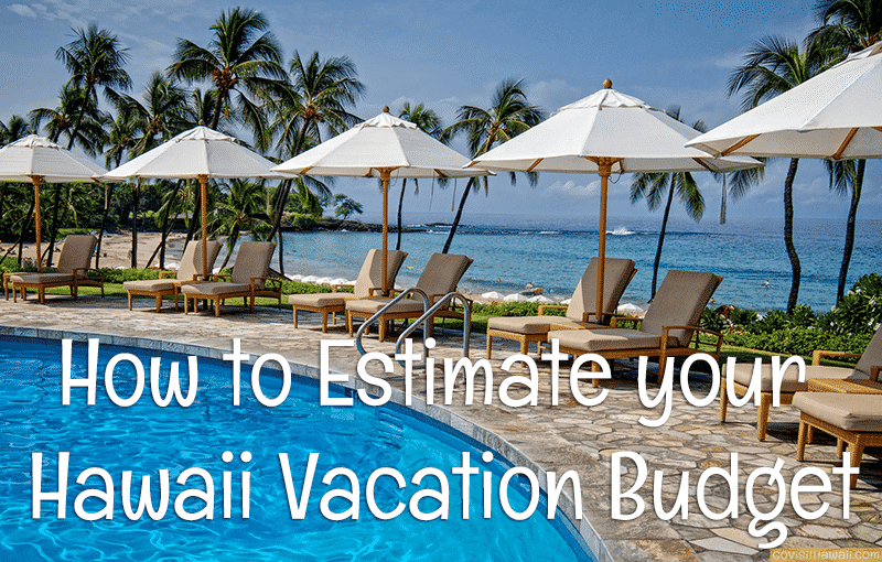 How Much For A Trip To Hawaii Budget Calculator