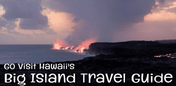 Hawaii, Big Island Travel Guide