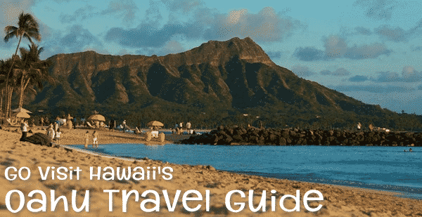 Go Visit Hawaii's Oahu Travel Guide