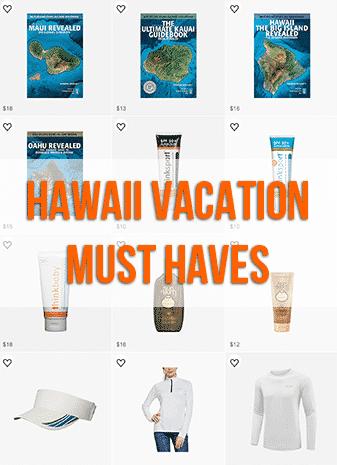 Hawaii Vacation Must Haves